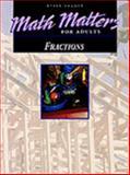 Math Matters : Fractions, Raintree Steck-Vaughn Staff, 0811436519