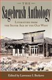The Sagebrush Anthology : Literature from the Silver Age of the Old West, , 082621651X