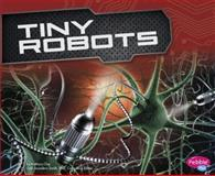 Tiny Robots, Kathryn Clay, 1491406518