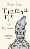 Tinman Tre, David Cope, 1491716517