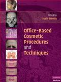Office-Based Cosmetic Procedures and Techniques, , 0521706521