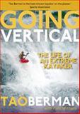 Going Vertical, Tao Berman, 0897326520