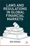 Laws and Regulations in Global Financial Markets, Girasa, Roy, 1137346523