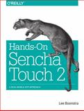 Hands-On Sencha Touch 2 : A Real-World App Approach, Boonstra, Lee, 144936652X