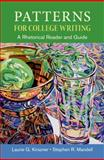 Patterns for College Writing : A Rhetorical Reader and Guide, Kirszner, Laurie G. and Mandell, Stephen R., 1457666529