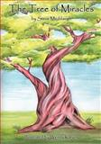 The Tree of Miracles, Steve Meddaugh, 1470056526
