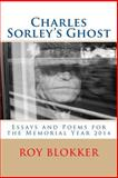 Charles Sorley's Ghost, Roy Blokker, 1500676527