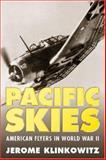 Pacific Skies, Jerome Klinkowitz, 1578066522