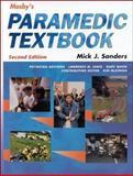 Mosby's Paramedic Textbook, Sanders, Mick J., 0323006523