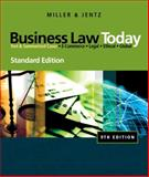 Business Law Today, Standard Edition, Miller, Roger LeRoy and Jentz, Gaylord A., 0324786522