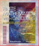 Finite Mathematics with Calculus : A Modeling Approach, Bronson, Gary J. and Bronson, Richard, 0534356524