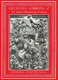 Grinling Gibbons and the English Woodcarving Tradition, Frederick Oughton, 094193652X