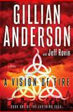 A Vision of Fire, Gillian Anderson and Jeff Rovin, 1476776520