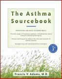 The Asthma Sourcebook, Francis V. Adams, 0071476520