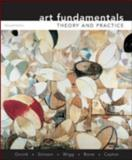 Art Fundamentals : Theory and Practice, Ocvirk, Otto and Stinson, Robert, 0073526525