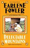 Delectable Mountains, Earlene Fowler, 0425206521