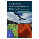 GIS for Ecology : An Introduction, Wadsworth, Richard and Treweek, Jo, 0582246520