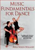 Music Fundamentals for Dance, Holland, Nola Nolen, 0736096523