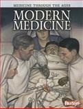 Modern Medicine, Chris Oxlade, 1410946525
