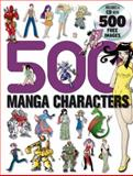 500 Manga Characters, Sweatdrop Studios Staff and Yishan Li, 0061256528