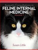 August's Consultations in Feline Internal Medicine, Volume 7, Little, Susan, 0323226523