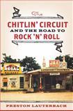 The Chitlin' Circuit, Preston Lauterbach, 0393076520