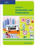 Spotlight on Multimedia and Publications, Gipp, Jennifer, 061926652X