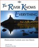 The River Knows Everything, James M. Aton, 0874216524
