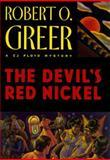The Devil's Red Nickel, Robert Greer, 0892966521