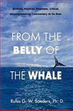 From the belly of the Whale, Rufus G. W. Sanders, 1436396522