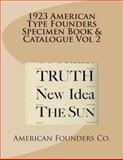 1923 American Type Founders Specimen Book and Catalogue Vol 2, American Founders Co., 1482386526