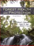 Forest Health and Protection, Edmonds, Robert L. and Agee, James K., 1577666526