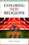 Exploring New Religions, Chryssides, George D., 0304336521