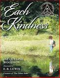 Each Kindness, Jacqueline Woodson, 0399246525