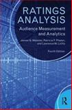 Ratings Analysis : Audience Measurement and Analytics, Webster, James G. and Phalen, Patricia F., 0415526523