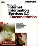 Microsoft Internet Information Server 5.0 Documentation, Microsoft Official Academic Course Staff, 0735606528