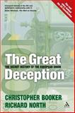 Great Deception : The Secret History of the European Union, Booker, Christopher and North, Richard, 082647652X