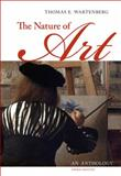 The Nature of Art : An Anthology, Wartenberg, Thomas E., 1111186529