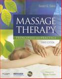 Massage Therapy : Principles and Practice, Salvo, Susan G., 1416036520