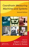Coordinate Measuring Machines and Systems Second Edition, Hocken Robert J Staff, 1574446525