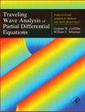 Traveling Wave Analysis of Partial Differential Equations : Numerical and Analytical Methods with Matlab and Maple, Griffiths, Graham and Schiesser, William E., 0123846528