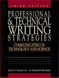 Professional and Technical Writing Strategies : Communicating in Technology and Science, Van Alstyne, Judith S. and Maddison, Gordon R., 0131386522