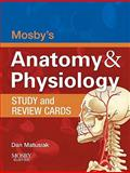 Anatomy and Physiology, Mosby and Matusiak, Dan, 0323066526