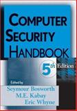Computer Security Handbook, Bosworth, Seymour and Kabay, M. E., 0471716529