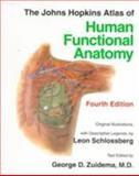 The Johns Hopkins Atlas of Human Functional Anatomy, Schlossberg, Leon and Zuidema, George D., 0801856523
