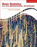 Basic Statistics for the Behavioral Sciences, Heiman, Gary, 1133956521