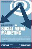 Perspectives on Social Media Marketing, Agresta, Stephanie and Bough, B. Bonin, 1435456521
