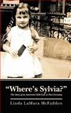 Where's Sylvia?, Linda McFadden, 146096652X