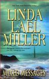 Mixed Messages, Linda Lael Miller, 1551666529
