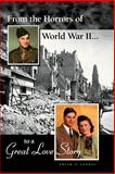 From the Horrors of World War II to a Great Love Story, Edith V. Landis, 1553956524